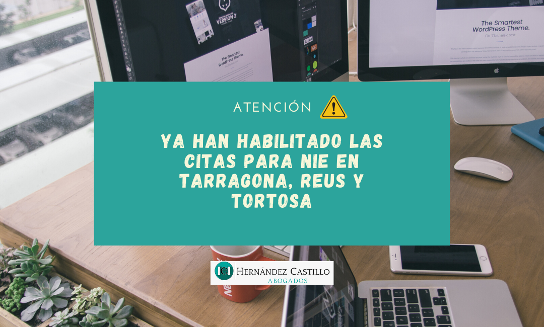 SE HABILITAN LAS CITAS PARA NIE EN TARRAGONA, REUS Y TORTOSA