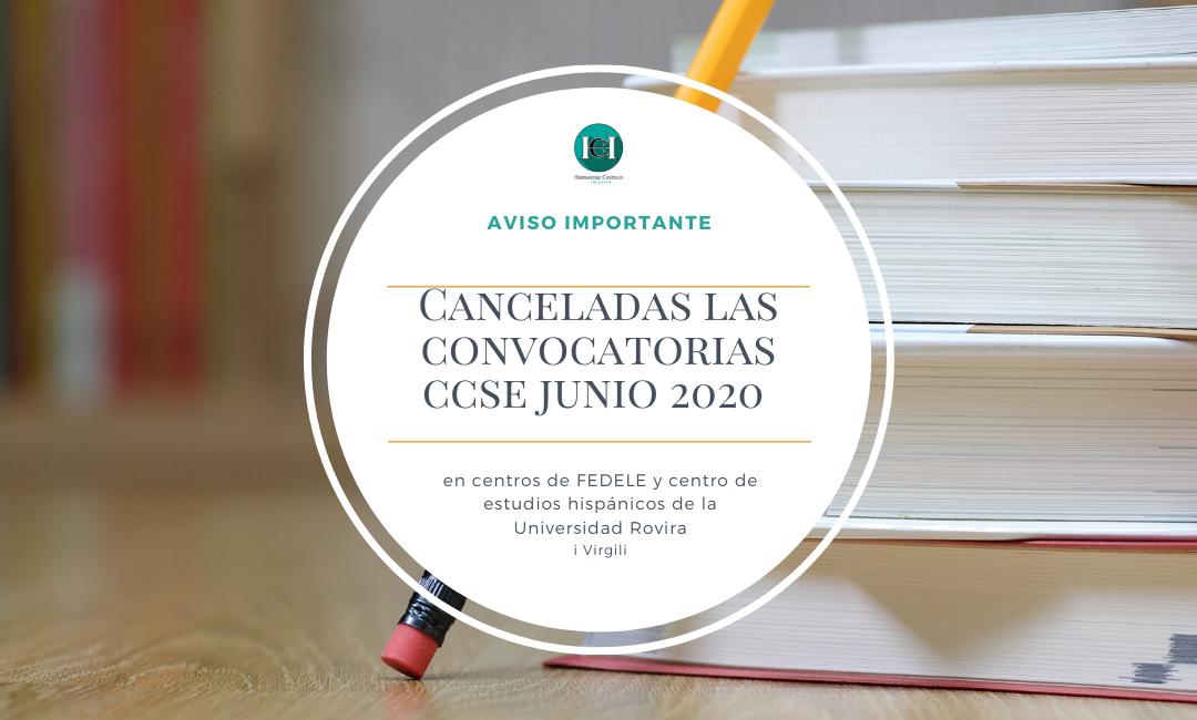 AVISO IMPORTANTE CANCELADAS LA CONVOCATORIA CCSE JUNIO 2020 EN LOS CENTROS DE FEDELE Y CENTRO DE ESTUDIOS HISPÁNICOS DE LA UNIVERSIDAD ROVIRA I VIRGILI