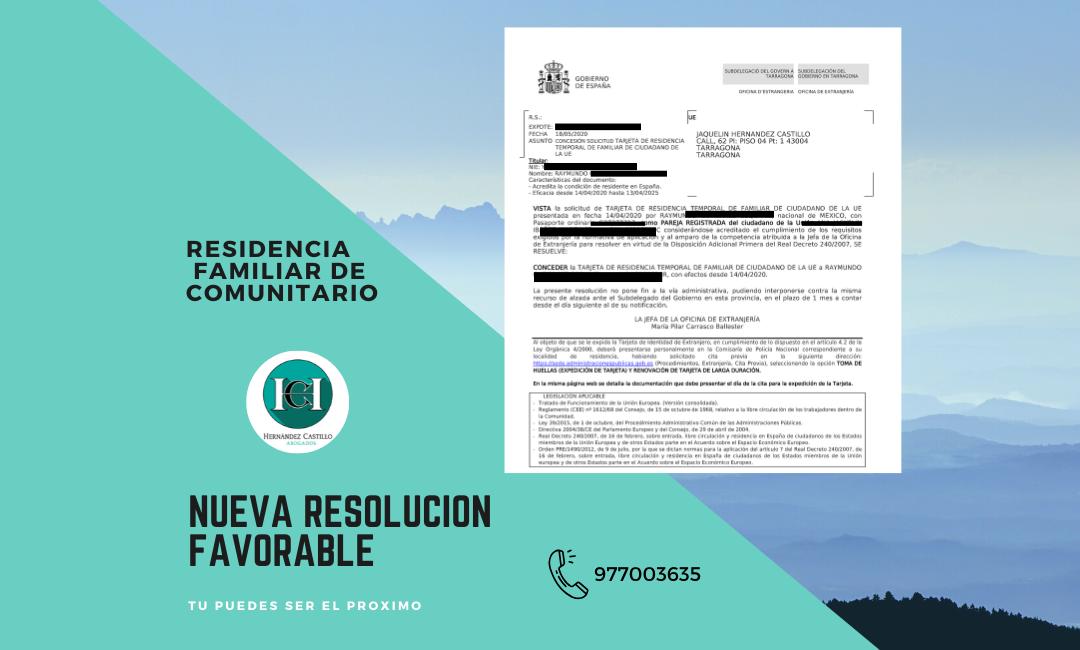 NUEVA RESOLUCION FAVORABLE DE RESIDENCIA DE FAMILIAR DE COMUNITARIO PRESENTADA DE FORMA TELEMÁTICA