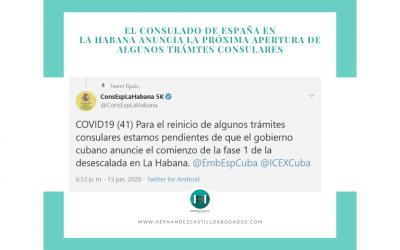 EL CONSULADO DE ESPAÑA EN LA HABANA ANUNCIA LA PRÓXIMA APERTURA DE ALGUNOS TRÁMITES CONSULARES